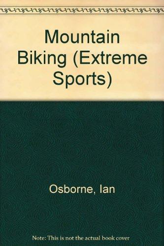 9780613813235: Mountain Biking (Extreme Sports)