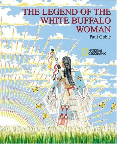 The Legend of the White Buffalo Woman (9780613813358) by Goble, Paul