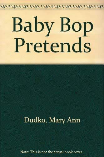9780613822985: Baby Bop Pretends