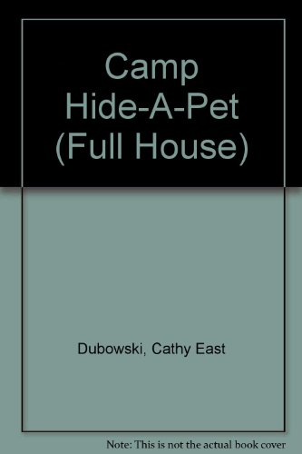 9780613824637: Camp Hide-A-Pet (Full House)