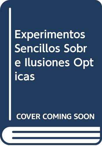 Experimentos Sencillos Sobre Ilusiones Opticas (Spanish Edition) (9780613826693) by Michael A. DiSpezio