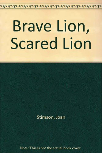 9780613835220: Brave Lion, Scared Lion
