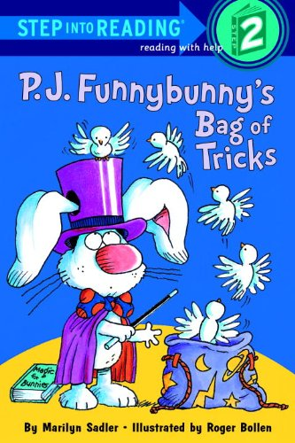 P.J. Funnybunny's Bag Of Tricks (Turtleback School & Library Binding Edition) (Step Into Reading: A Step 2 Book) (0613835352) by Marilyn Sadler