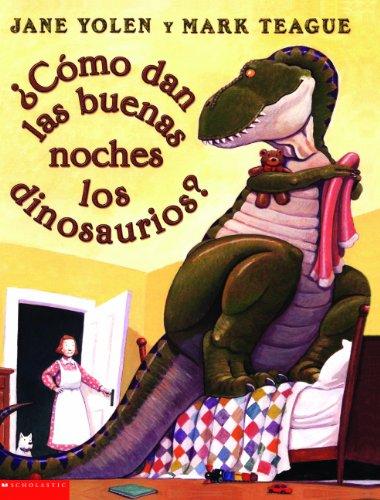 9780613841139: Como Dan las Buenas Noches los Dinosaurios