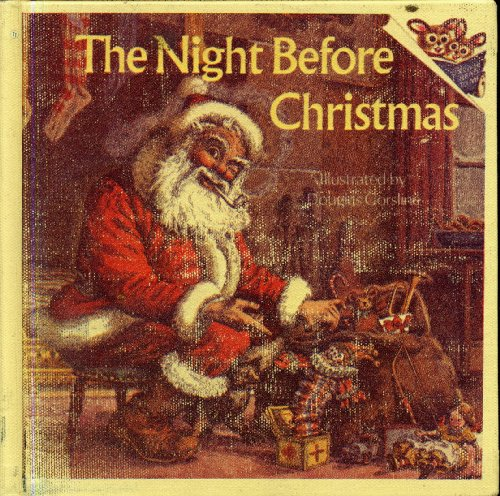 Night Before Christmas (0613841220) by Clement Clarke Moore; Douglas W. Gorsline