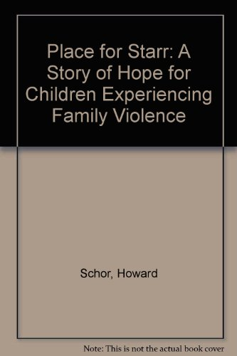 9780613842853: Place for Starr: A Story of Hope for Children Experiencing Family Violence