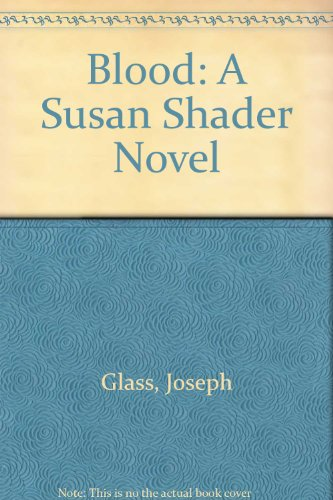 9780613845168: Blood: A Susan Shader Novel