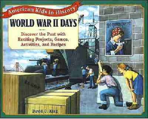 9780613845595: World War II Days: Discover The Past With Exciting Projects, Games, Activities A