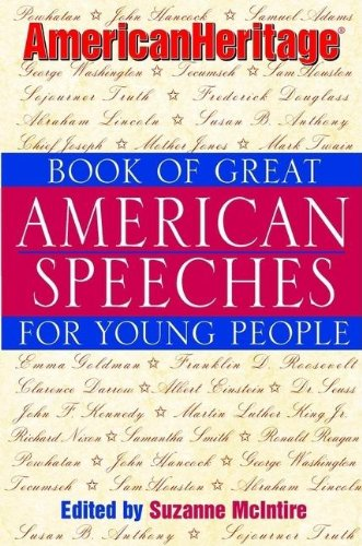 9780613845601: American Heritage Book Of Great American Speeches For Young People (Turtleback School & Library Binding Edition)