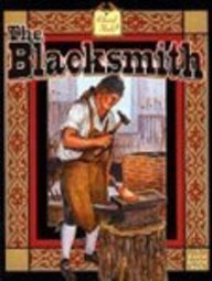 9780613850506: The Blacksmith (Turtleback School & Library Binding Edition) (Colonial People)