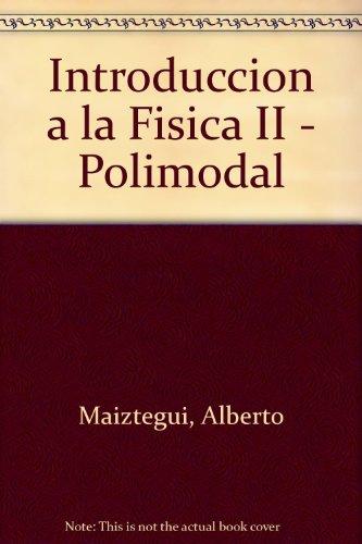 9780613857727: Introduccion a la Fisica II - Polimodal