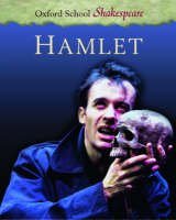 9780613860079: Hamlet (Oxford School Shakespeare)