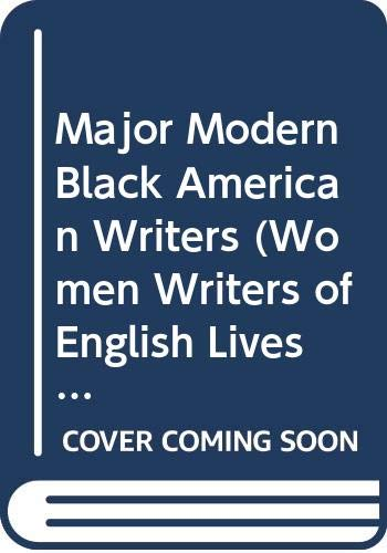 Major Modern Black American Writers (Women Writers of English Lives and Works) (0613861639) by Bloom, Harold