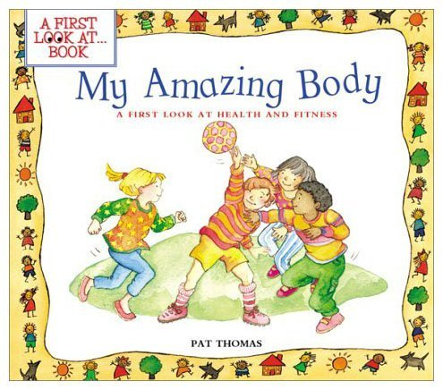 9780613861786: My Amazing Body: A First Look at Health and Fitness (First Look at Books (Pb))