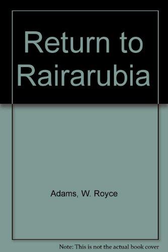 Return to Rairarubia (0613863488) by Adams, W. Royce