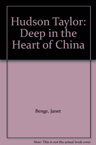 9780613863896: Hudson Taylor: Deep in the Heart of China