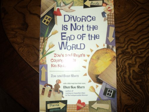 9780613867979: Divorce Is Not the End of the World: Zoe's and Evan's Coping Guide for Kids