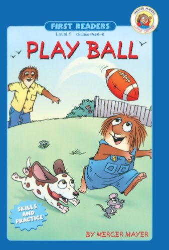 Play Ball! (Turtleback School & Library Binding Edition) (First Readers, Skills and Practice) (9780613868310) by Mercer Mayer