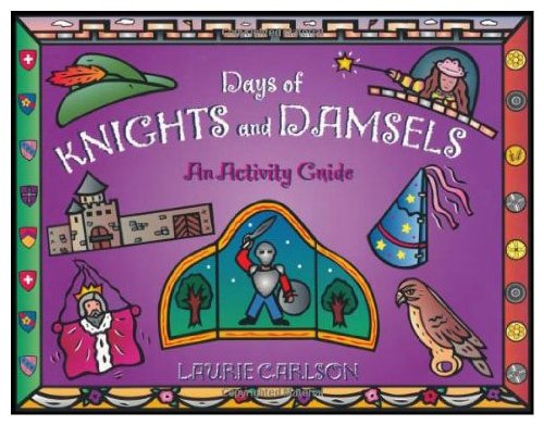 9780613868716: Days of Knights and Damsels: An Activity Guide