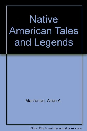 9780613869843: Native American Tales and Legends