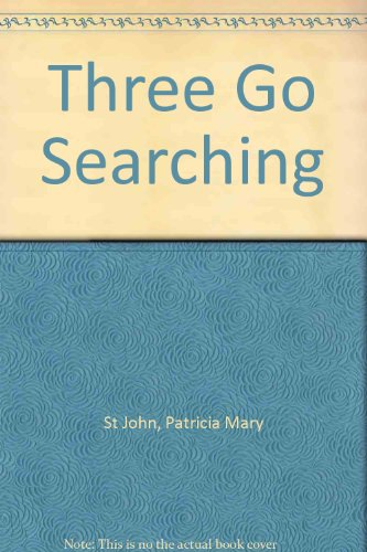 9780613870122: Three Go Searching