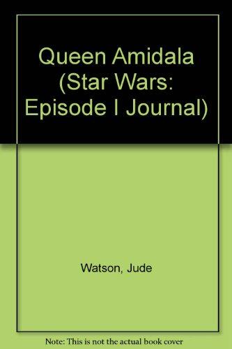 9780613870689: Queen Amidala (Star Wars: Episode I Journal)