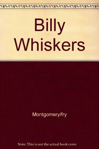 9780613870924: Billy Whiskers: The Autobiography of a Goat