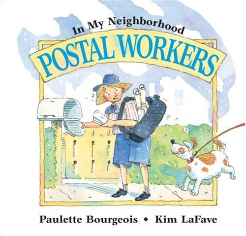 In My Neighborhood: Postal Wo (9780613871563) by Paulette Bourgeois
