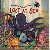 9780613874250: Lost at Sea (Rainbow Fish & Friends)
