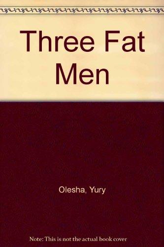 9780613874946: Three Fat Men