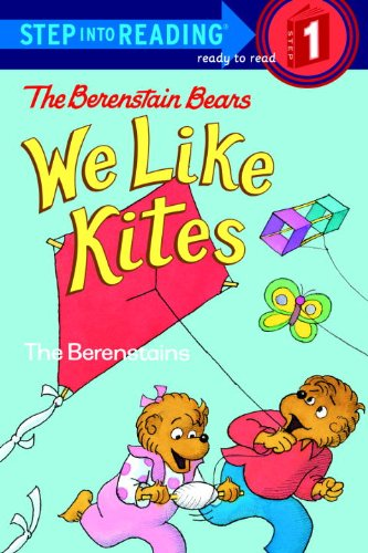 The Berenstain Bears: We Like Kites (Turtleback School & Library Binding Edition) (Step into Reading. Step 1.) (9780613877794) by Jan; Stan Berenstain