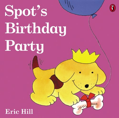 9780613878296: Spot's Birthday Party (Turtleback School & Library Binding Edition) (Spot (Prebound))