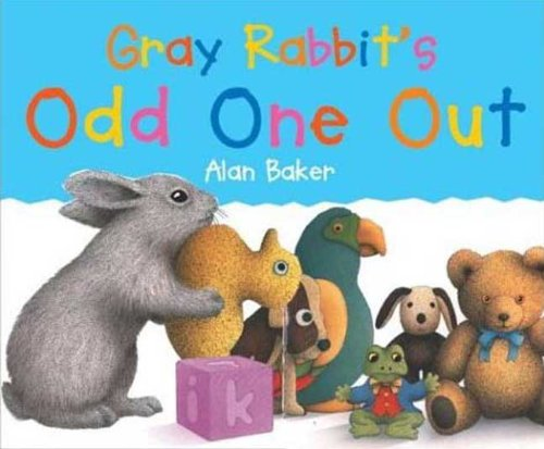 Gray Rabbit's Odd One Out (Turtleback School: Baker, Alan