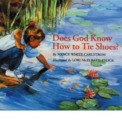 9780613881173: Does God Know How to Tie Shoes?