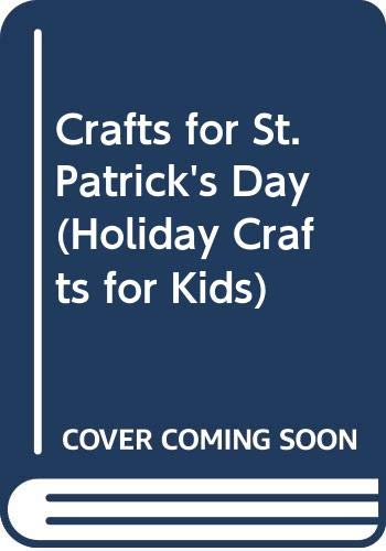 9780613889780: Crafts for St. Patrick's Day (Holiday Crafts for Kids)