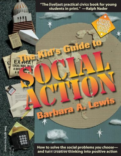 9780613896221: The Kid's Guide To Social Action: How To Solve The Social Problems You Choose--And Turn Creative Thinking Into Positive Action (Turtleback School & Library Binding Edition) (Dream It! Do It!)