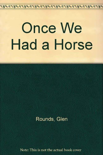9780613897129: Once We Had a Horse