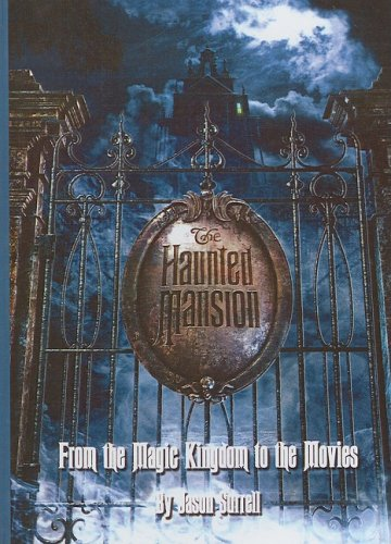 The Haunted Mansion (Turtleback School & Library Binding Edition) (0613897331) by Jason Surrell