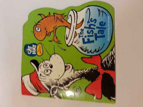 Cat in the Hat: The Fish's Tale (0613897870) by Tish Rabe; Jan Gerardi