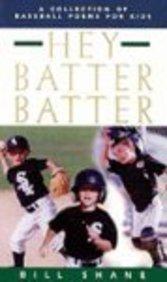 9780613898683: Hey Batter Batter: A Collection of Baseball Poems for Kids