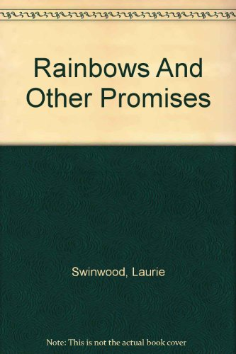 9780613898737: Rainbows And Other Promises