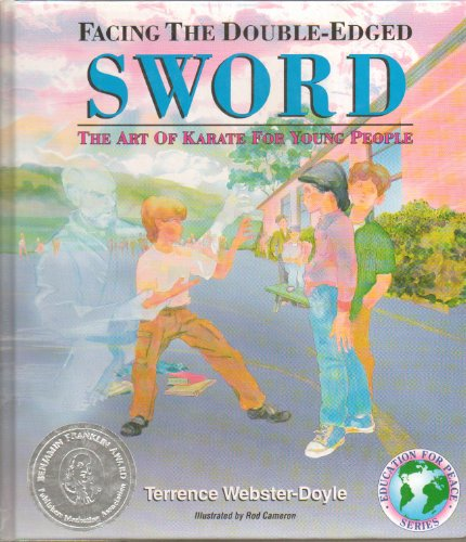 9780613901086: Facing the Double-Edged Sword: The Art of Karate for Young People