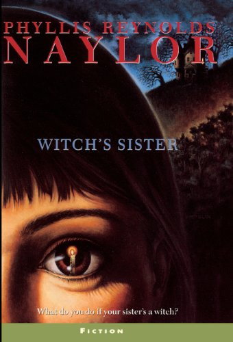 Witch's Sister (Turtleback School & Library Binding Edition): Phyllis Reynolds Naylor