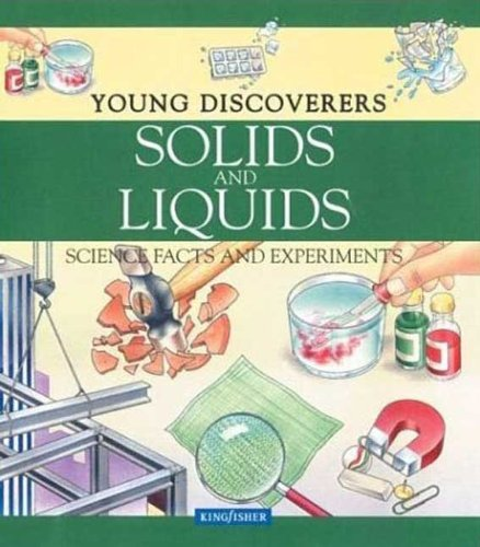 9780613905800: Solids And Liquids (Turtleback School & Library Binding Edition) (Young Discoverers)
