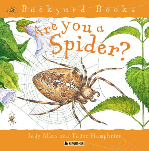 9780613907767: Are You A Spider? (Turtleback School & Library Binding Edition) (Backyard Books)