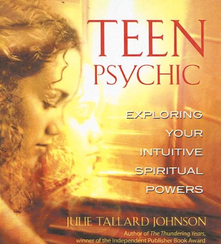 Teen Psychic (Turtleback School & Library Binding Edition): Julie Tallard Johnson
