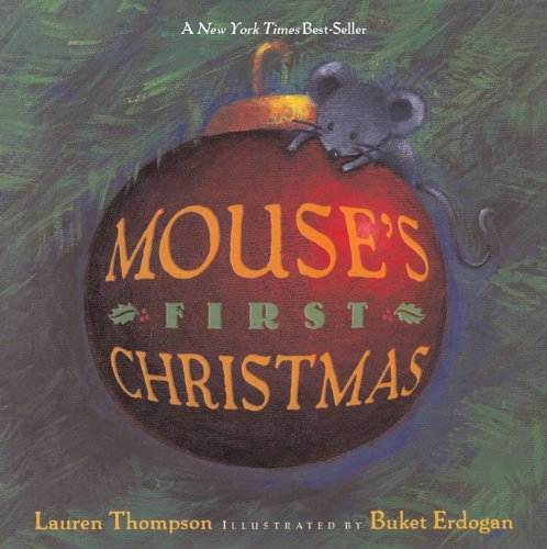 Mouse's First Christmas (Turtleback School & Library Binding Edition): Lauren Thompson