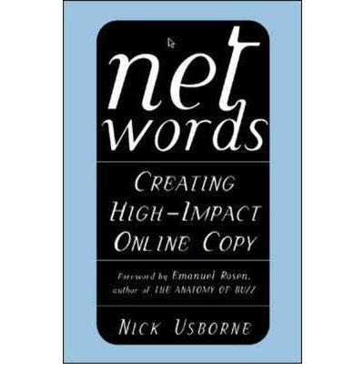 9780613910774: Net Words: Creating High-Impact Online Copy [ NET WORDS: CREATING HIGH-IMPACT ONLINE COPY BY Usborne, Nick ( Author ) Nov-26-2001[ NET WORDS: CREATING HIGH-IMPACT ONLINE COPY [ NET WORDS: CREATING HIGH-IMPACT ONLINE COPY BY USBORNE, NICK ( AUTHOR ) NOV-26-2001 ] By Usborne, Nick ( Author )Nov-26-2001 Hardcover