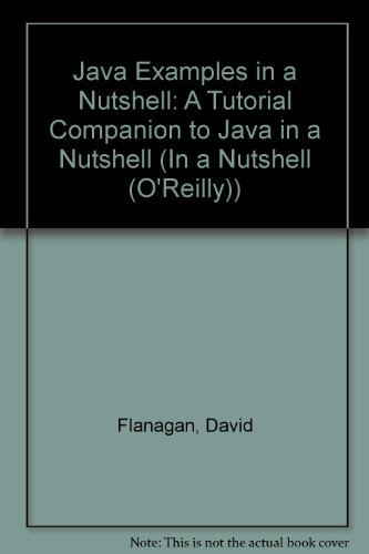 9780613911863: Java Examples in a Nutshell: A Tutorial Companion to Java in a Nutshell