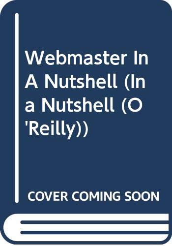 9780613912181: Webmaster in a Nutshell, 3rd Edition (In a Nutshell (O'Reilly))